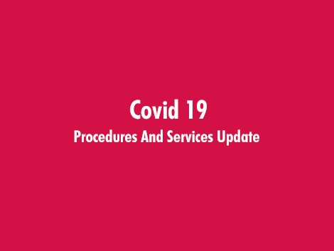 Covid 19 - Procedures and Services Update